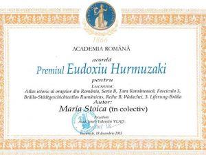 """Premiul """"Eudoxiu Hurmuzaki"""" al Academiei Române - acordat dr. Maria Stoica, cercetator - sef Sectia Arta a Muzeului Brailei"""