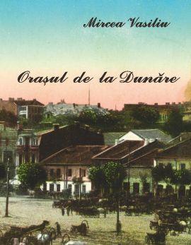 567_Vasiliu_Orasul de la Dunare.jpg